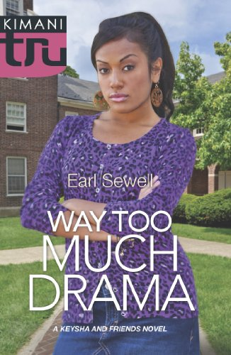 Way Too Much Drama (A Keysha and Friends Novel, Book 3) (English Edition)