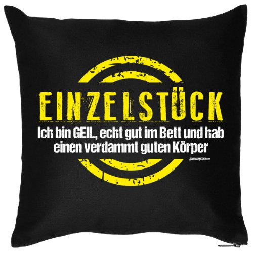 Einzelstück Kissenbezug in schwarz : Ich bin GEIL, echt gut im Bett ,... originell für jeden!