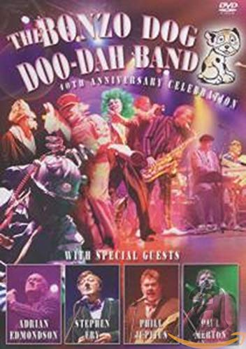 Bonzo Dog Doo Dah Band - 40th Anniversary Celebration