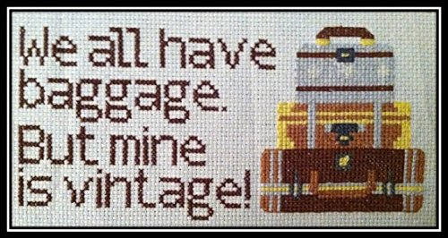 Counted Cross Stitch Kit. We all have baggage. But mine is vintage!