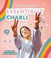 Essentially Charli - The Charli D'Amelio Journal de Charli D'Amelio