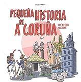 PEQUEÑA HISTORIA DE A CORUÑA GALLEGO