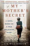 My Mother's Secret: A Novel Base...