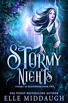 Stormy Nights (Storms of Blackwood Book 2) by [Elle Middaugh]