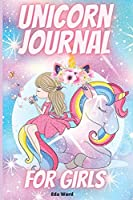 Unicorn Journal For Girls: Amazing Unicorn Journal Notebook for kids perfect for notes, journal or sketching.