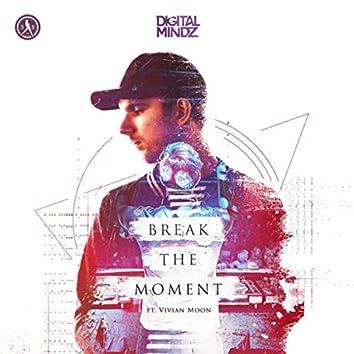 Break The Moment