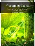 Cucumber Plants: Complete...