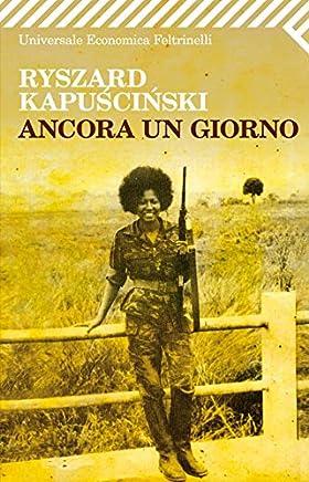 Ancora un giorno (Universale economica Vol. 2188) (Italian Edition)