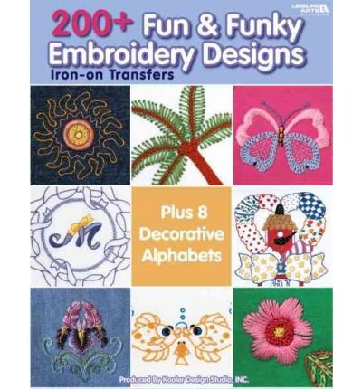 Purchase 200+ Fun & Funky Embroidery Designs Iron-on Transfers (Paperback) - Common