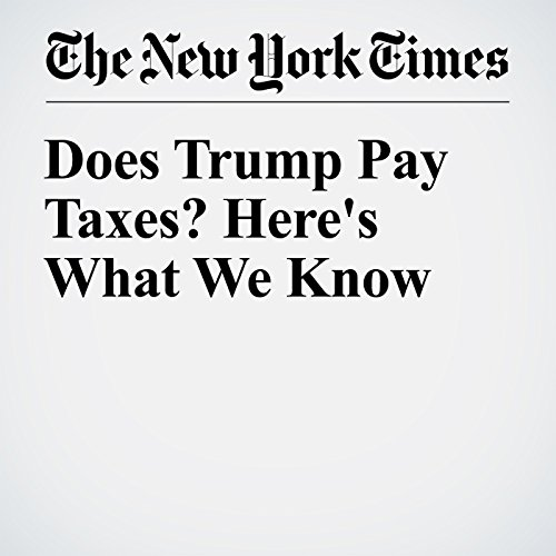 Does Trump Pay Taxes? Here's What We Know audiobook cover art
