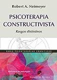 Psicoterapia Constructivista (Biblioteca de Psicología)
