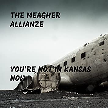 You're Not in Kansas Now