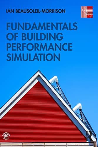 Fundamentals of Building Performance Simulation