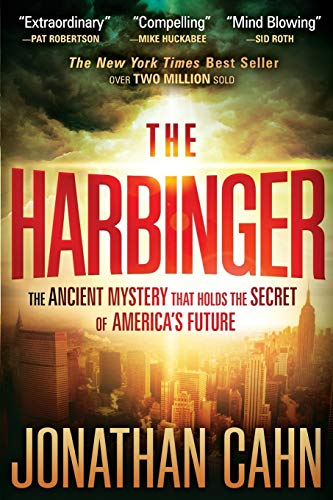 The Harbinger: The Ancient Mystery that Holds the Secret of America's Future -  Cahn, Jonathan, Paperback