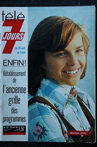 Télé 7 Jours 679 28 AVRIL 1973 COVER VERONIQUE JANNOT