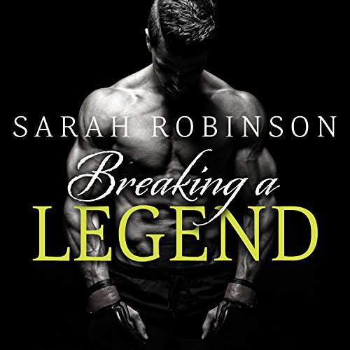 Breaking a Legend audiobook cover art