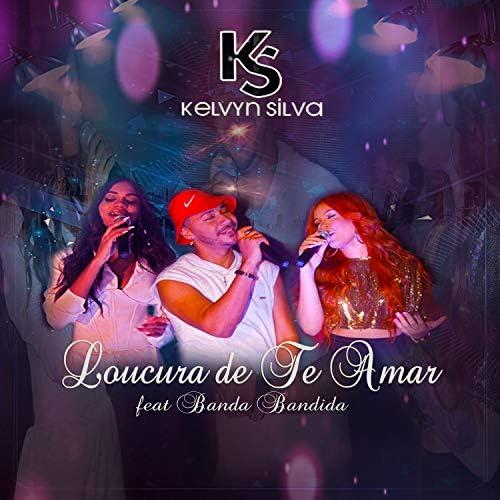 Kelvyn Silva feat. Banda Bandida