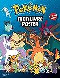 Pokémon: 8 posters inclus (Livre poster)
