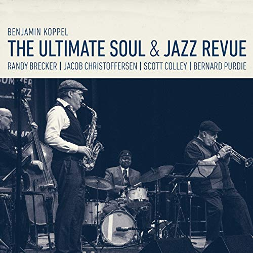 The Ultimate Soul & Jazz Revue/Benjamin Koppel