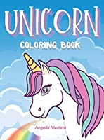 Unicorn Coloring Book: For Kids Ages 4-8 Unicorn Activity Book