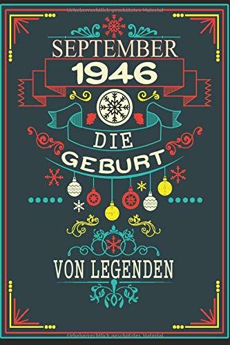 September 1946 Die Geburt von Legenden: 74. Geburtstag geschenk Notizbuch geboren 1946 | geschenkideen für frauen - mädchen - schwester - männer - ... geburtstag | Geschenkidee | a5 notizbuch