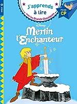 Merlin l'Enchanteur CP Niveau 3 d'Isabelle Albertin