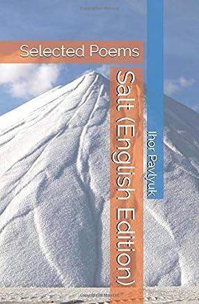 Salt (English Edition): Selected Poems