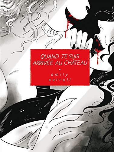 Quand je suis arrivée au château (French Edition)