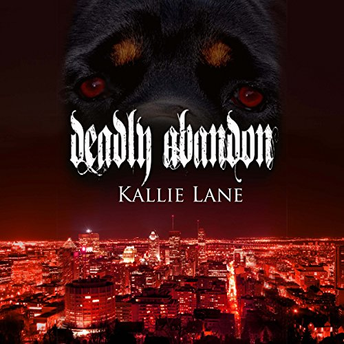 Deadly Abandon audiobook cover art