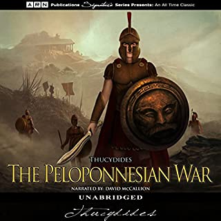 The Peloponnesian War                   De :                                                                                                                                 Thucydides                               Lu par :                                                                                                                                 David McCallion                      Durée : 19 h et 8 min     Pas de notations     Global 0,0