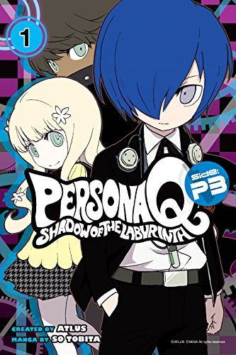Persona Q: Shadow of the Labyrinth Side: P3 Vol. 1 (Persona Q: The Shadow of the Labyrinth Book 2) (English Edition)
