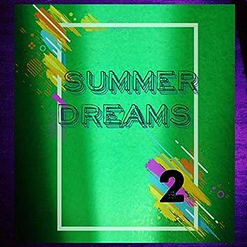 Summer Dreams 2