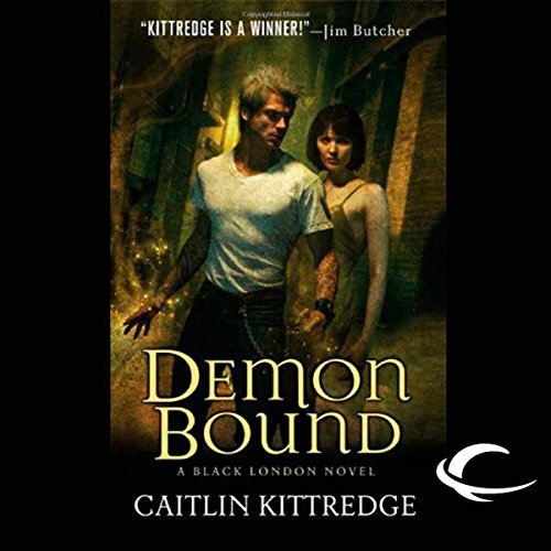 Demon Bound     Black London              By:                                                                                                                                 Caitlin Kittredge                               Narrated by:                                                                                                                                 Terry Donnelly                      Length: 11 hrs and 43 mins     8 ratings     Overall 4.3