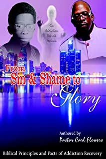 From Sin & Shame To Glory