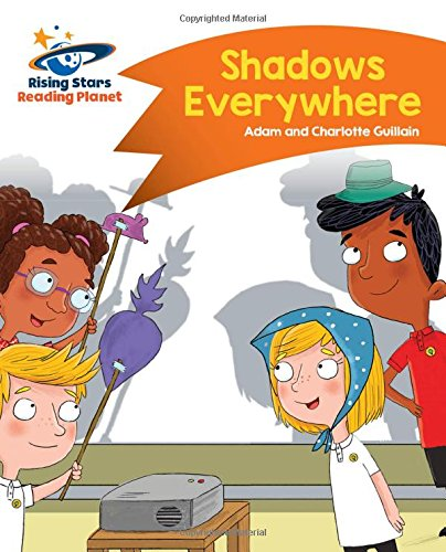 Reading Planet - Shadows Everywhere - Orange: Comet Street Kids