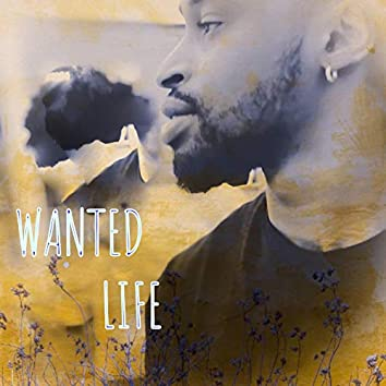 Wanted Life