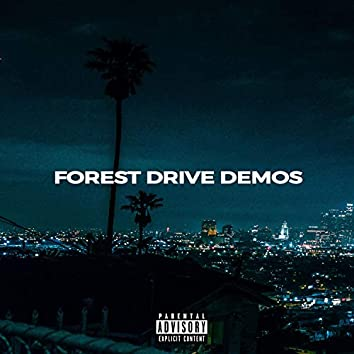 Forest Drive Demos