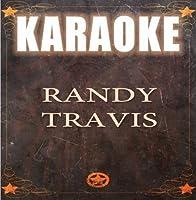 Karaoke: Randy Travis by Starlite Karaoke
