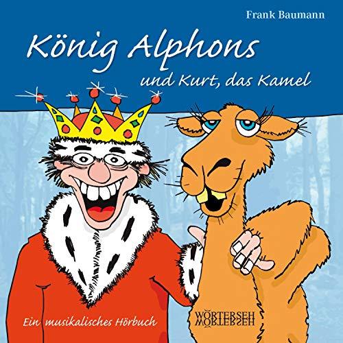 König Alphons und Kurt, das Kamel Titelbild