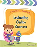 Evaluating Online Sources (Create and Share: Thinking Digitally) (English Edition)