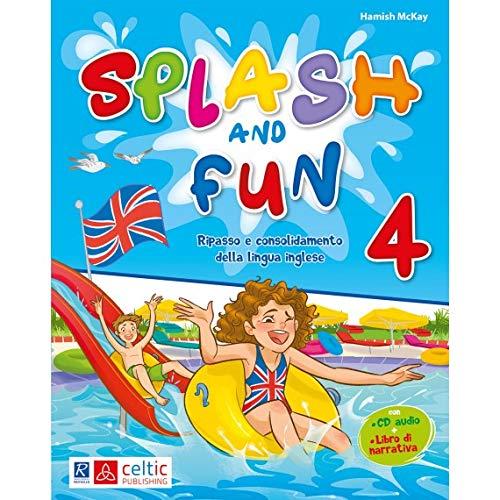 Splash and fun (Vol. 4)