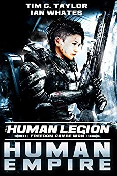 Human Empire (The Human Legion Book 4) by [Tim C. Taylor, Ian Whates]