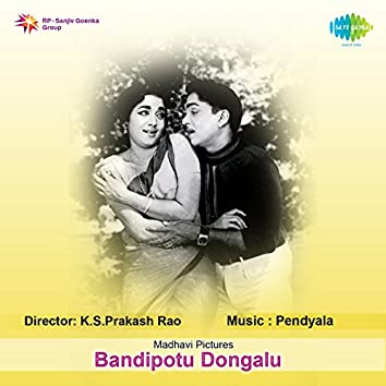 Bandipotu Dongalu (Original Motion Picture Soundtrack)