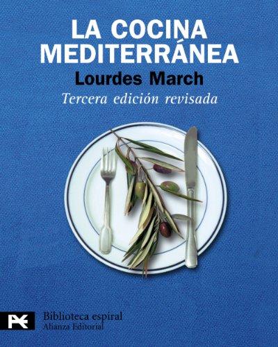 La cocina mediterránea (Biblioteca Espiral)