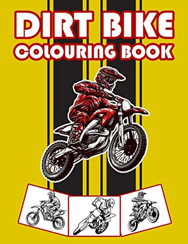 Dirt Bike Colouring Book: Big Motorcycle Coloring Book for Kids & Teens: 26 (Kids Coloring Book)