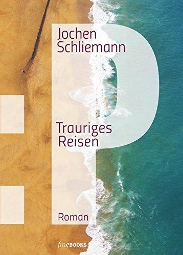 P - Trauriges Reisen (fineBooks / The art of books)