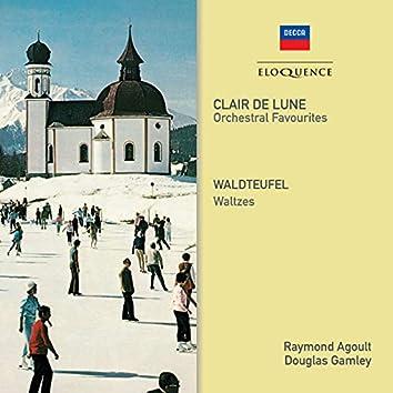 Clair de Lune - Orchestral Favourites; Waldteufel - Waltzes