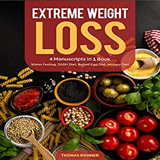 Extreme Weight Loss: 4 Manuscripts in 1 Book cover art