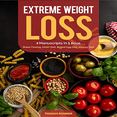 Extreme Weight Loss: 4 Manuscripts in 1 Book audiobook cover art