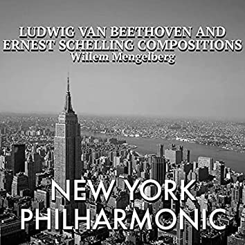 Ludwig Van Beethoven and Ernest Schelling Compositions